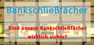 Bankschließfächer Report